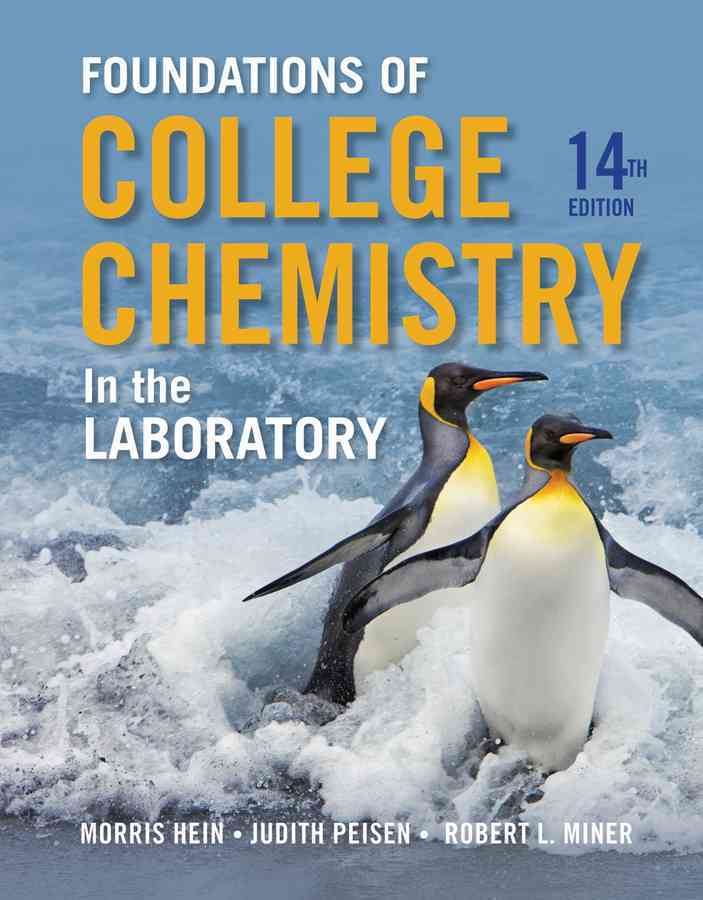 Foundations of Chemistry in the Laboratory By Hein, Morris
